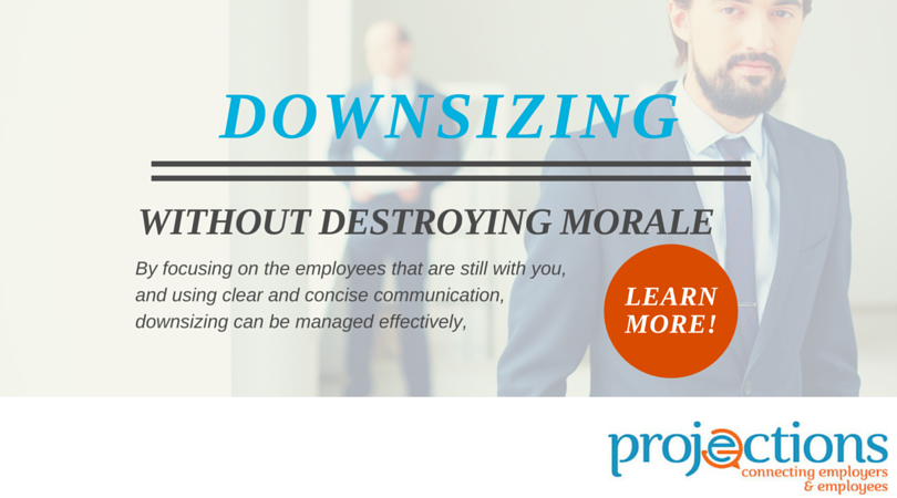 Downsize Without Losing Morale