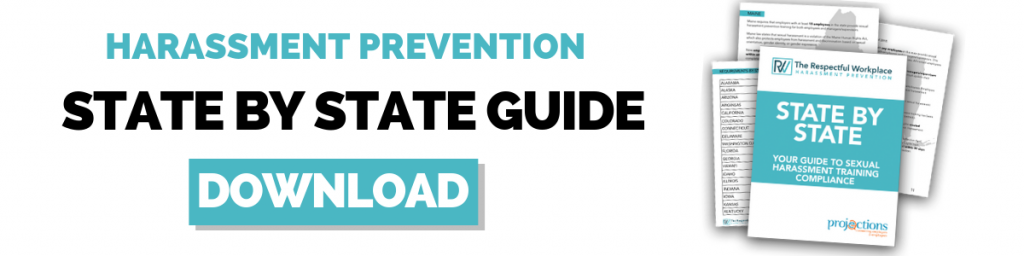 Harassment Prevention State By State Guide from Projections, Inc.