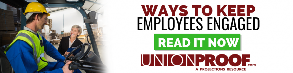 Ways To Keep Employees Engaged from UnionProof